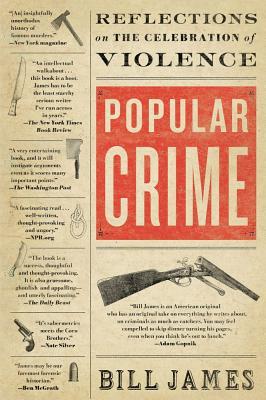 Image for Popular Crime: Reflections on the Celebration of Violence