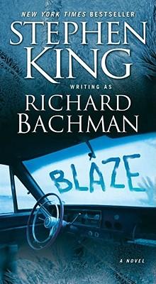 Blaze: A Novel, Richard Bachman