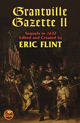 Grantville Gazette II (The Ring of Fire) (v. 2)