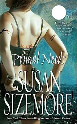 Primal Needs, Susan Sizemore