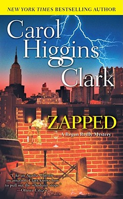 """Zapped (Regan Reilly Mysteries, No. 11)"", ""Clark, Carol Higgins"""