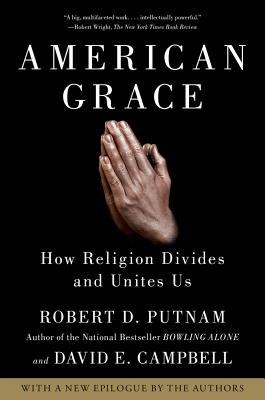 Image for American Grace: How Religion Divides and Unites Us