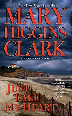 JUST TAKE MY HEART -- BARGAIN BOOK, CLARK, MARY HIGGINS