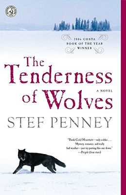 The Tenderness of Wolves: A Novel, Penney, Stef