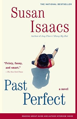 Past Perfect: A Novel, Isaacs, Susan