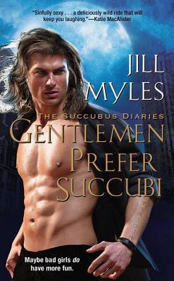 Image for Gentlemen Prefer Succubi (Succubus Diaries)