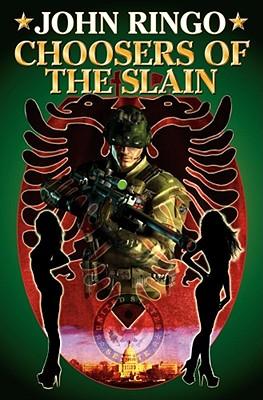 Choosers Of The Slain, John Ringo