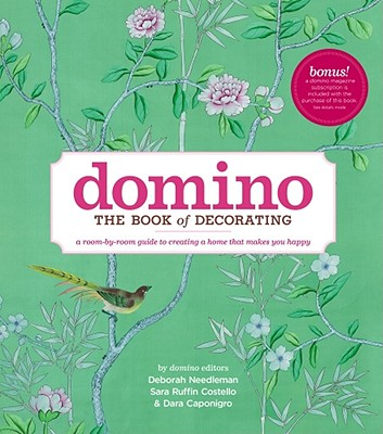 Image for Domino: The Book of Decorating: A Room-by-Room Guide to Creating a Home That Makes You Happy