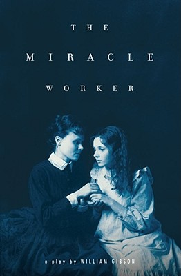 Image for The Miracle Worker: A Play