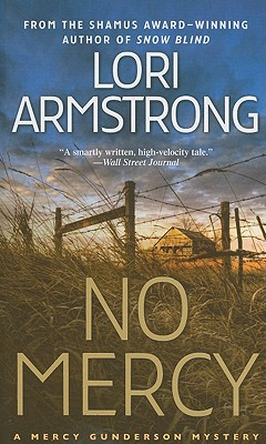 No Mercy: A Mercy Gunderson Mystery, Lori Armstrong