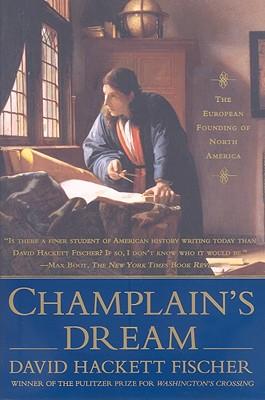 Champlain's Dream, Fischer, David Hackett