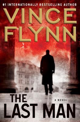 The Last Man: A Novel, Vince Flynn