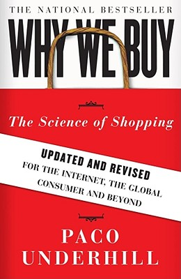 Image for Why We Buy: The Science of Shopping--Updated and Revised for the Internet, the Global Consumer, and Beyond