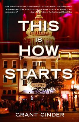 Image for This Is How It Starts: A Novel