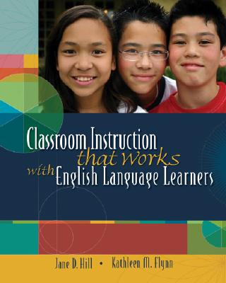 Image for Classroom Instruction That Works with English Language Learners