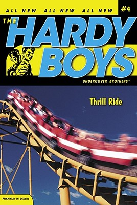Image for Thrill Ride (Hardy Boys: Undercover Brothers, No. 4)