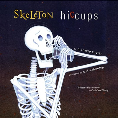"""Skeleton Hiccups, """"Cuyler, Margery"""""""