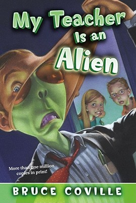 Image for My Teacher Is an Alien (1) (My Teacher Books)