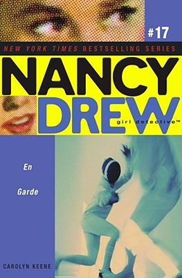 En Garde(Nancy Drew (All New) Girl Detective), Carolyn Keene