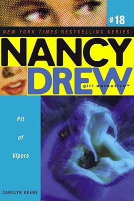 Pit Of Vipers (Nancy Drew (All New) Girl Detective 18), Carolyn Keene