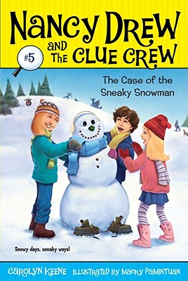 Image for Case of the Sneaky Snowman (Nancy Drew and the Clue Crew #5)