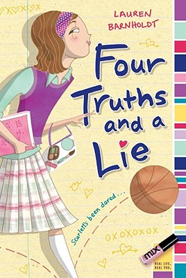 Image for Four Truths and a Lie
