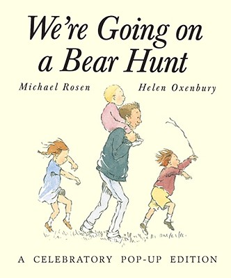 We're Going on a Bear Hunt: A Celebratory Pop-up Edition, Rosen, Michael