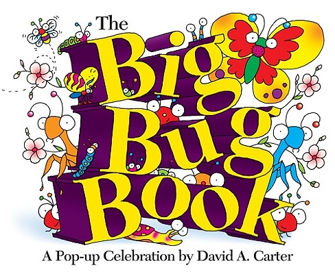 Image for The Big Bug Book: A Pop-up Celebration by David A. Carter