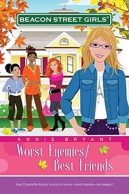 Image for Worst Enemies/Best Friends (Beacon Street Girls #1)