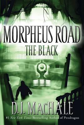 """The Black (Morpheus Road), """"MacHale, D.J."""""""