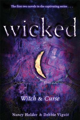 Witch & Curse (Wicked), Holder, Nancy; Viguié, Debbie