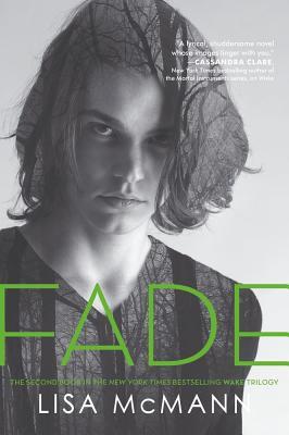 Fade (Wake Series, Book 2) (Wake Trilogy), Lisa McMann