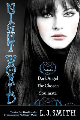 Image for Night World No. 2: Dark Angel; The Chosen; Soulmate