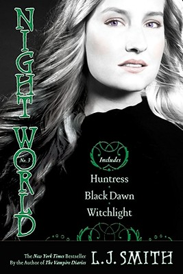 Night World No. 3: Huntress, Black Dawn, Witchlight, L.J. Smith