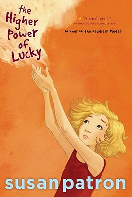 The Higher Power of Lucky, Susan Patron