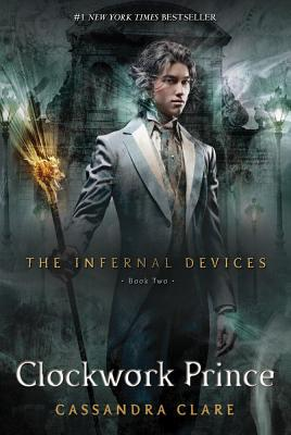 Image for Clockwork Prince (The Infernal Devices, Book 2)
