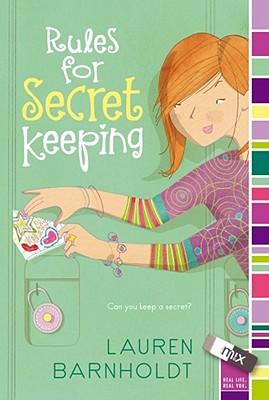 """Rules for Secret Keeping (mix), """"Barnholdt, Lauren"""""""