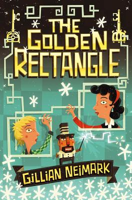 """The Golden Rectangle, """"Neimark, Gillian"""""""