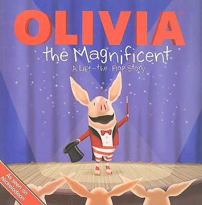 Image for OLIVIA the Magnificent: A Lift-the-Flap Story