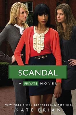 Scandal (Private, Book 11), Kate Brian