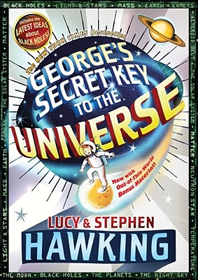 "George's Secret Key to the Universe, ""Hawking, Stephen, Hawking, Luc"""