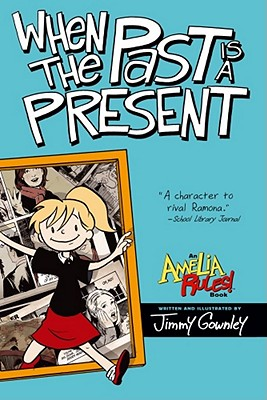 Image for When the Past Is a Present (Amelia Rules!)