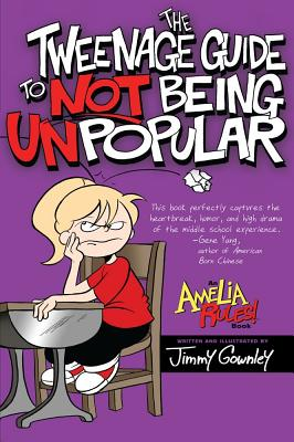 Image for The Tweenage Guide to Not Being Unpopular (Amelia Rules)