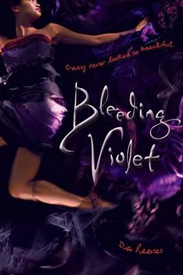 """Bleeding Violet, """"Reeves, Dia"""""""