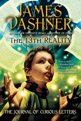 The Journal of Curious Letters (The 13th Reality), James Dashner