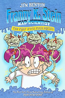 The Fran With Four Brains (Turtleback School & Library Binding Edition) (Franny K. Stein, Mad Scientist (Library)), Benton, Jim