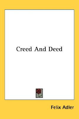 Creed And Deed, Adler, Felix