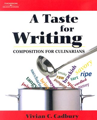 Image for A Taste for Writing Composition for Culinarians