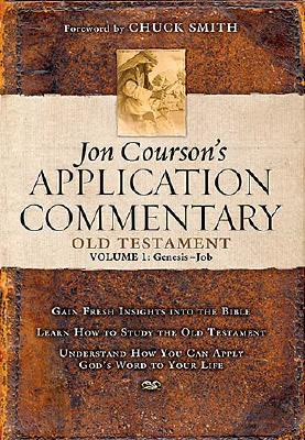 Jon Courson's Application Commentary: Volume 1, Old Testament, (Genesis-Job), Jon Courson