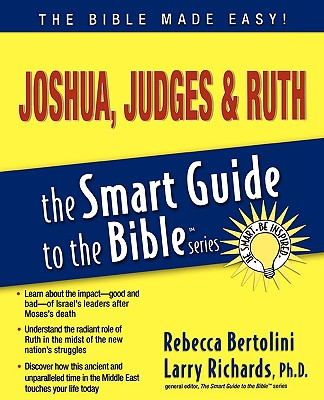 Joshua, Judges and   Ruth (The Smart Guide to the Bible Series), Bertolini, Rebecca